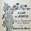 Libros antiguos: OBRA RARA: FLOR DE ACACIA. VALS-BOSTON PARA PIANO - ROSARIO DE MENA. Lote 124662443