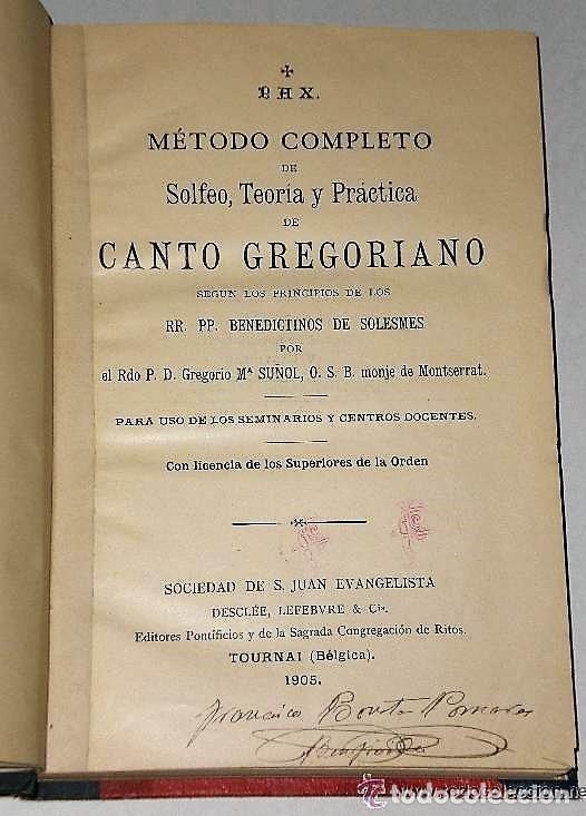 TRATADO DE CANTO GREGORIANO(1905) + TEORÍA MUSICAL EN PREGUNTAS Y RESPUESTAS. (Libros Antiguos, Raros y Curiosos - Bellas artes, ocio y coleccion - Música)