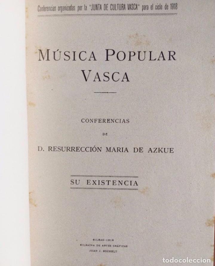 Libros antiguos: MÚSICA POPULAR VASCA. CONFERENCIAS +HIMNO PARA EL JUEVES SACERDOTAL RESURRECCIÓN MARÍA DE AZKUE BI - Foto 2 - 125920455