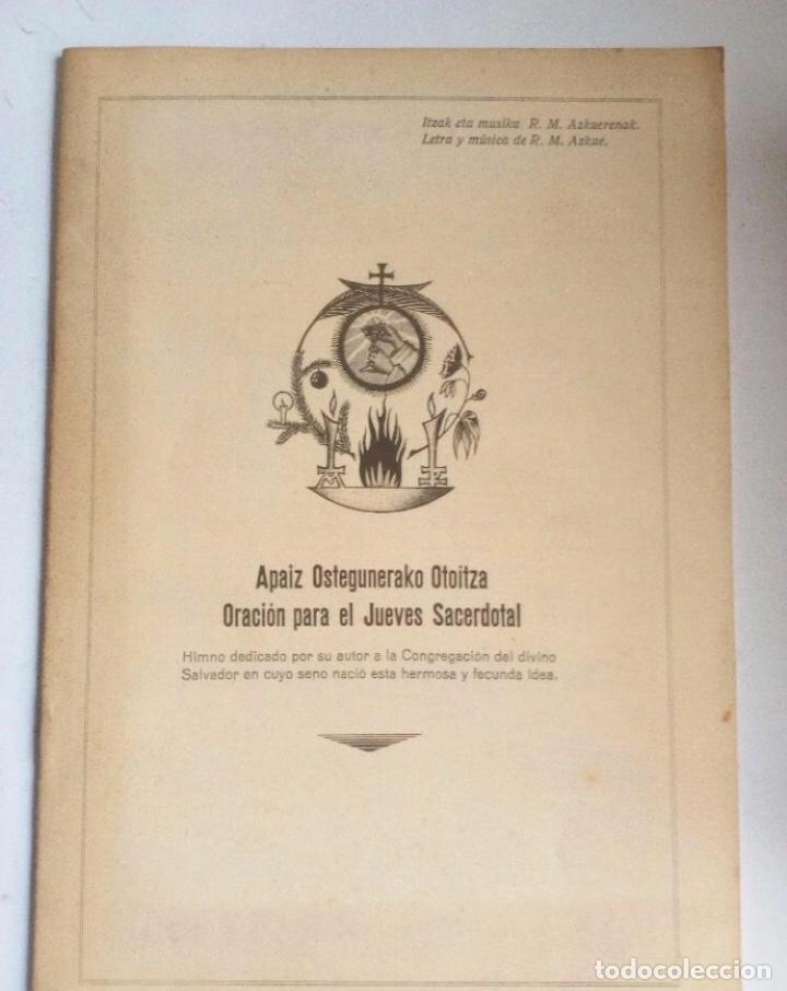 Libros antiguos: MÚSICA POPULAR VASCA. CONFERENCIAS +HIMNO PARA EL JUEVES SACERDOTAL RESURRECCIÓN MARÍA DE AZKUE BI - Foto 5 - 125920455