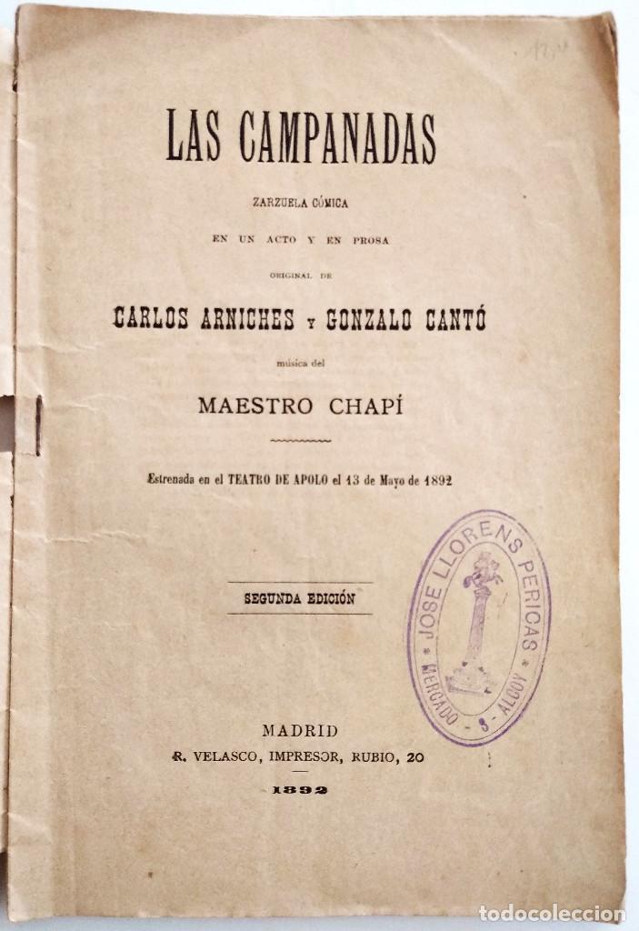 Libros antiguos: LAS CAMPANADAS, ZARZUELA CÓMICA - CARLOS ARNICHES Y GONZALO CANTÓ - MÚSICA CHAPÍ - AÑO 1892 - Foto 2 - 126469423