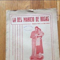 Libros antiguos: LA DEL MANOJO DE ROSAS, SAINETE LIRICO EN DOS ACTOS PARTITURA. Lote 126727135