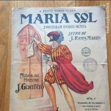 Libros antiguos: MARIA SOL, ZARZUELA EN DOS ACTOS, MUSICA MAESTRO J.GUERRERO. Lote 126727363