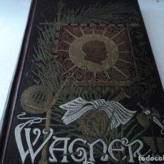 Libros antiguos: DRAMAS MUSICALES DE WAGNER, TOMO II, 1908. Lote 128439931