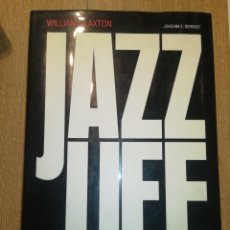Libros antiguos: JAZZ LIFE - WILLIAM CLAXTON - A JOURNEY FOR JAZZ ACROSS AMERICA IN 1960. Lote 128898755