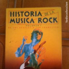 Libros antiguos: LIBRO DE JORDI SIERRA I FABRA HISTORIA DE LA MUSICA ROCK VOLUMEN 1. Lote 130592962