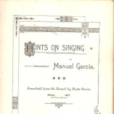 Libros antiguos: MANUEL GARCÍA : HITS ON SINGING (1894) MANUAL DE CANTO. Lote 232461625