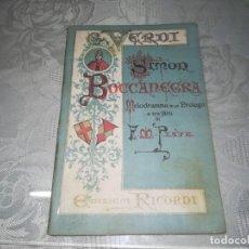 Libros antiguos: MUY RARO GIUSEPPE VERDI, SIMON BOCCANEGRA LIBRETO DE PRIMERA EDICIÓN PARA LA REVISIÓN DE LA ÓPERA. Lote 131537402