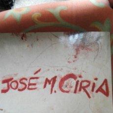 Libros antiguos: JOSE MANUEL CIRIA-MASCARAS DE LA MIRADA . Lote 132363242