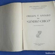 Libros antiguos: ENVÍO GRATIS. ORIGEN Y APOGEO DEL GÉNERO CHICO.. Lote 132846342