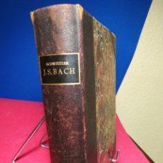 Libros antiguos: BIOGRAFÍA DE JOHANN SEBASTIÁN BACH EN ALEMÁN POR CHARLES MARINE WIDOR - BREITKOPF & HARTEL, 1908. Lote 133217822