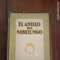 Libros antiguos: EL ANILLO DEL NIBELUNGO (ALICE LEIGHTON CLEATHER Y BASIL CRUMP) GUSTAVO GILI EDIT.. Lote 133347298