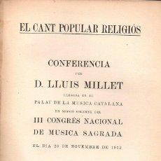 Libros antiguos: LLUÍS MILLET . EL CANT POPULAR RELIGIÓS (1912). Lote 133444354