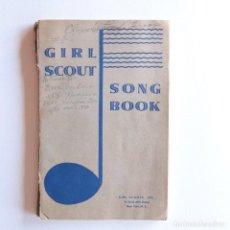 Libros antiguos: GIRL SCOUT SONG BOOK. Lote 134808662