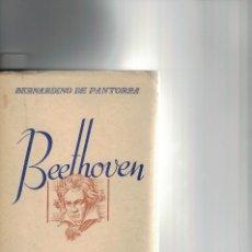 Libros antiguos: BERNARDINO DE PANTORBA, BEETHOVEN. Lote 135017450