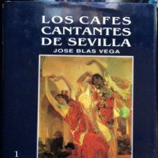 Livres anciens: LOS CAFES CANTANTES DE SEVILLA JOSE BLAS VEGA CINTERCO 1ª EDICIÓN 1987. Lote 135895286
