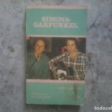 Libros antiguos: SIMON Y GARFUNKEL AGUSTIN SANCHEZ VIDAL LOS JUGLARES. Lote 136647406