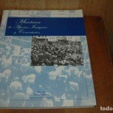 Libros antiguos: LIBRO DE MUSICA 120 ANIVERSARIO BANDA MUSICA DE CANDAS VER FOTOS . Lote 136716470