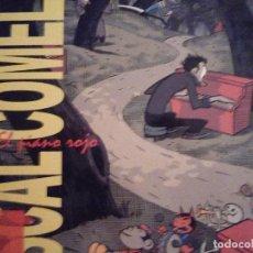 Libros antiguos: PASCAL COMELADE-EL PIANO ROJO-. Lote 136889114