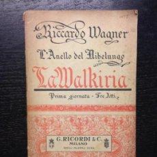 Libros antiguos: LA WALKIRIA, L'ANELLO DEL NIBELUNGO, WAGNER, RICCARDO. Lote 138807834