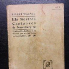 Libros antiguos: ELS MESTRES CANTAYRES DE NUREMBERG, WAGNER, RICART, 1905. Lote 138846178