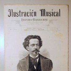Libros antiguos: ILUSTRACIÓN MUSICAL HISPANO-AMERICANA. AÑO I. NÚMERO 12 - 15 JULIO - BARCELONA 1888. Lote 139151230