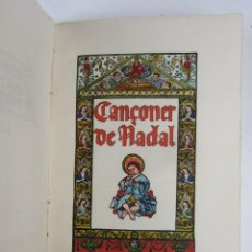 Libros antiguos: CANÇONER DE NADAL, RECULL DE TEXTES CATALANS, SERRA GERMANS I RUSSELL, 1906, BARCELONA. 14X20CM. Lote 139942798