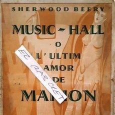 Libros antiguos: MUSIC - HALL - O - L ,ULTIM AMOR DE MARION - LLUIS CAPDEVILA -. Lote 140407686