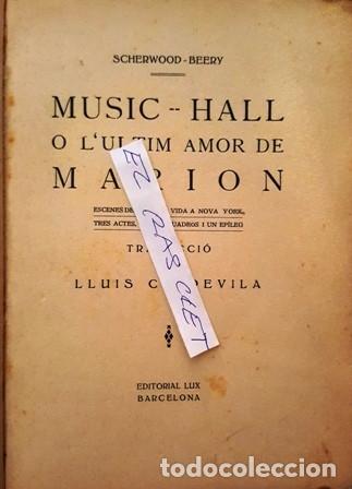 Libros antiguos: MUSIC - HALL - O - L ,ULTIM AMOR DE MARION - LLUIS CAPDEVILA - - Foto 2 - 140407686