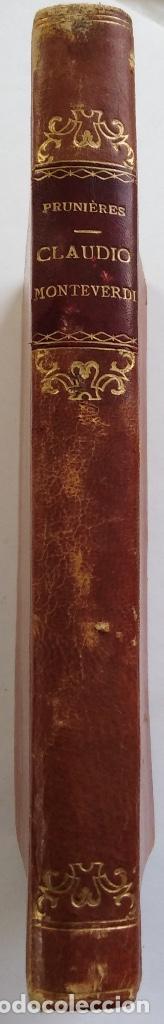 Libros antiguos: HENRY PRUNIÈRES: LA VIE ET L'OEUVRE DE CLAUDIO MONTEVERDI. 1ª EDICIÓN FRANCESA (PARÍS, 1926) - Foto 2 - 140723346