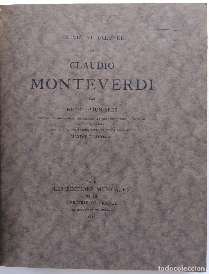 Libros antiguos: HENRY PRUNIÈRES: LA VIE ET L'OEUVRE DE CLAUDIO MONTEVERDI. 1ª EDICIÓN FRANCESA (PARÍS, 1926) - Foto 4 - 140723346