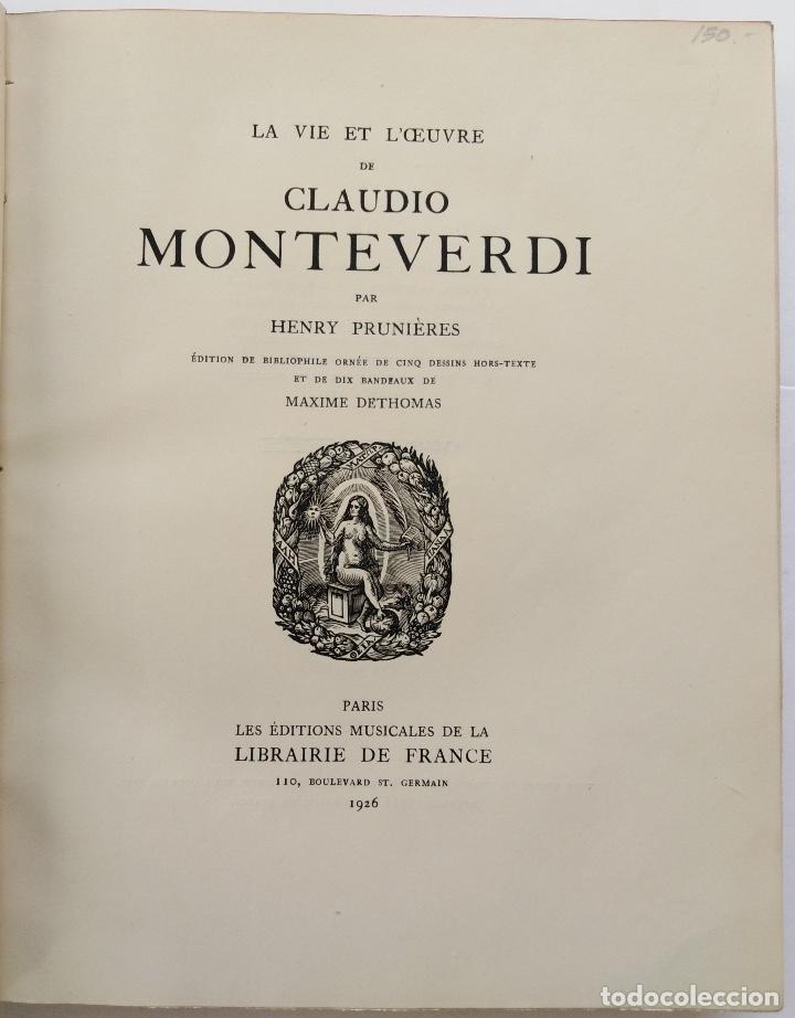 Libros antiguos: HENRY PRUNIÈRES: LA VIE ET L'OEUVRE DE CLAUDIO MONTEVERDI. 1ª EDICIÓN FRANCESA (PARÍS, 1926) - Foto 6 - 140723346