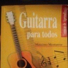 Libros antiguos: GUITARRA PARA TODOS - MASSIMO MONTARESE - TECNICAS DE APRENDIZAJE. Lote 141242554