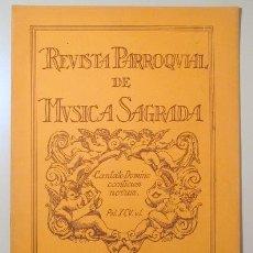 Libros antiguos: REVISTA PARROQUIAL DE MÚSICA SAGRADA. ANY 6 Nº 62 - BARCELONA 1932. Lote 142634060