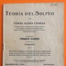 Libros antiguos: TEORIA DEL SOLFEO- PRIMER CURSO- TOMAS ALDAS CONESA- VALENCIA 1.92.... Lote 143364370