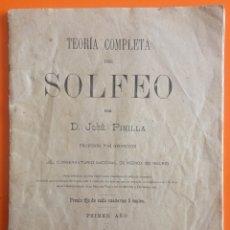 Libros antiguos: TEORIA COMPLETA DEL SOLFEO- PRIMER AÑO- JOSE PINILLA- MADRID 1.900. Lote 143364906