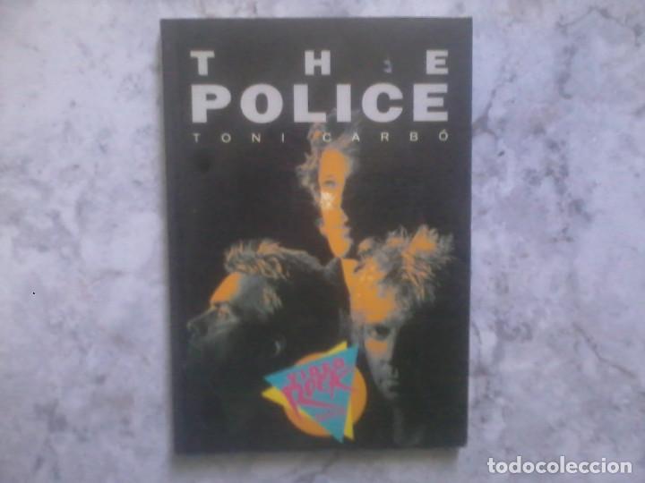 THE POLICE. TONI CARBÓ. SALVAT. (Libros Antiguos, Raros y Curiosos - Bellas artes, ocio y coleccion - Música)