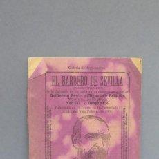 Libros antiguos: 1906.- EL BARBERO DE SEVILLA. GUILLERMO PERRIN. MIGUEL DE PALACIOS. MUSICA NIETO Y GIMENEZ. Lote 144714078