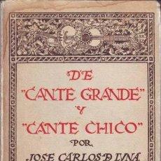 Libros antiguos: LUNA, JOSE CARLOS DE: DE CANTE GRANDE Y CANTE CHICO. 1926. DIBUJOS DE MIGUEL VELASCO Y AGUIRRE. Lote 145236482