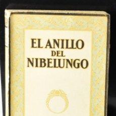 Libros antiguos: EL ANILLO DEL NIBELUNGO. RICHARD WAGNER . 1927. Lote 146508986