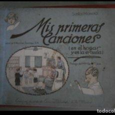 Libros antiguos: MIS PRIMERAS CANCIONES (EN EL HOGAR Y EN LA ESCUELA). SANTOS MORENO. Lote 147514210