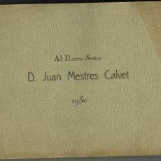 Libros antiguos: HOMENAJE AL ILUSTRE SEÑOR D.JUAN MESTRES CALVET 1930 LICEO . Lote 148214670