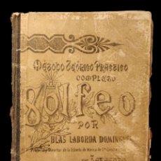 Libros antiguos: SOLFEO DE BLAS LABORDA DOMINGUEZ, DIRECTOR ESCUELA STA CECILIA, 1.892, ZARAGOZA. Lote 148677426