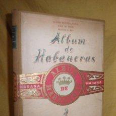 Libros antiguos: ALBUM DE HABANERAS - AÑO 1948 - X.MONTSALVATGE - NUMERADO - ILUSTRADAS POR PRIM.. Lote 148828990