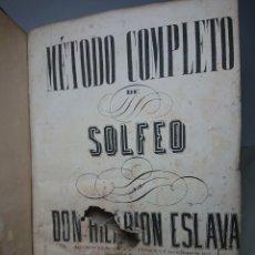 Libros antiguos: MÉTODO DE SOLFEO POR DON HILARION ESLAVA. Lote 150697221