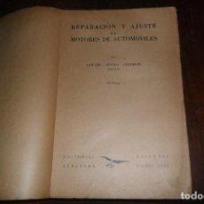 Libros antiguos: REPARACION AJUSTE MOTORES DE AUTOMOVILES 1951 CARROCERIA 572 PAGINAS C/68. Lote 151444534