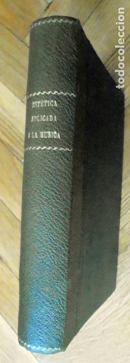 ESTÉTICA APLICADA A LA MÚSICA - FORNS, JOSÉ (Libros Antiguos, Raros y Curiosos - Bellas artes, ocio y coleccion - Música)