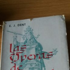 Libros antiguos: LAS OPERAS DE MOZART. E.J.DENT. ED. HUEMUL. BUENOS AIRES, 1965.. Lote 152177625