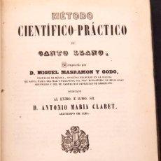 Livres anciens: RESERVADO - MIGUEL MASRAMON : MÉTODO CIENTÍFICO-PRÁCTICO DE CANTO LLANO - 1858. Lote 152341326