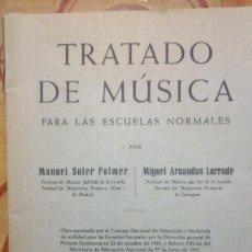 Libros antiguos: TRATADO DE MUSICA PARA LAS ESCUELAS NORMALES, SOLER Y ARNAUDAS 1955. Lote 153113214